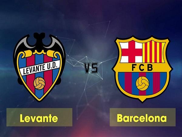 Nhận định Levante vs Barcelona