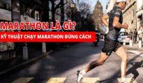Marathon là gì? Tìm hiểu về kỹ thuật chạy marathon