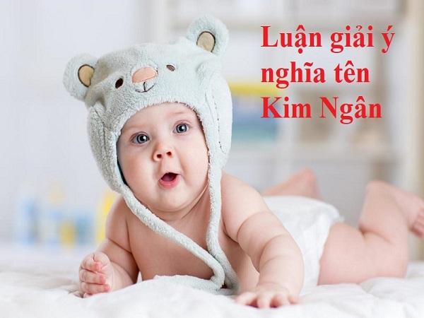 Ý nghĩa tên Kim Ngân